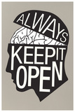 Always Keep It Open Poster Achievement This is Your Life Be Unique Our Greatest Glory Confucius Quote MLK St Augustine Boycott 1964 Mother Teresa Anyway Poster You Miss 100% of the Shots You Don't Take (Black) Smile Retro Camera Be Kind Gym - Motivational Imagination Keep Your Eyes on the Stars and Your Feet on the Ground Open Your Mind Be You, Be Different Watch Your Thoughts Motivational Poster Make Art Not War