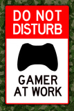 Do Not Disturb Xbox Gamer at Work Caution Messy Room Enter At Own Risk Plastic Sign Do Not Disturb I Do Not Disturb Tin Sign Caution Messy Room Enter At Own Risk Print Poster Do Not Disturb Gamer at Work Video PS3 Game Do Not Disturb Gamer at Work Video PS3 Game Plastic Sign Do Not Disturb Xbox Gamer at Work Video Game Plastic Sign Do Not Disturb Gamer at Work Video PS3 Game Do Not Disturb Gamer at Work Video PS3 Game Poster Do Not Disturb!, c.1996 do+not+disturb