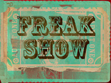 Freak Show Ticket Freak Show Ticket 2 Freak Show Freak Show 2 Freak Show Ticket Freak Show Ticket 4 Freak Show 3 Freak Show