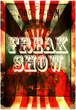 Freak Show Freak Show 2 Freak Show Ticket Freak Show Ticket 4 Freak Show 3 Freak Show