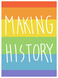 Making History - Love Wins LGBT social movements