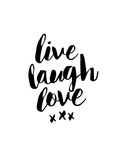 Live Laugh Love Words to Live By: Love Live Every Moment Live Love Laugh Peel & Stick Wall Decals Live Laugh Love - Black Live Well-Love Often-Love Much Peel & Stick Single Sheet Live Well, Love Much, Laugh Often Live Laugh Love - White