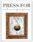 Press Button For Champagne