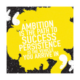 Motivational Inspirational Quote Poster Design Concept / Ambition is the Path to Success Persistenc