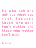 Dr Seuss Quote Pink