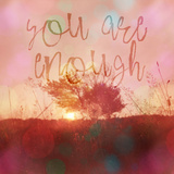 You Are Enough - Square