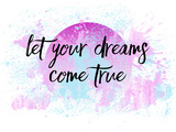 Let Your Dreams Come True No2