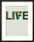 Live Life Poster 2