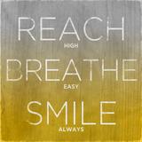 Reach  Breathe  Smile (yellow)