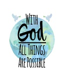 With God All Things Are Possible - Watercolor Earth White