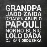 Grandpa Various Languages - Chalkboard