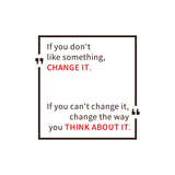 If You Don't like Something Change It Inspirational Saying Motivational Quote Creative Vector Ty