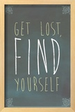 Get Lost Find Yourself