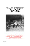 The Value Of Foresight: Radio