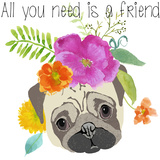 All You Need Is A Friend