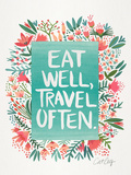 Eat Well Travel Often Floral