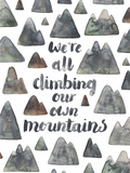 Climbing Our Own Mountains