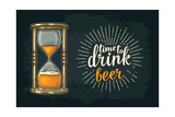 Retro Hourglass Time to Drink Beer Lettering Vector Color Vintage Illustration Outline Isolated
