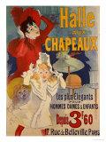 Halle Aux Chapeaux, C.1892 Giclée par Jules Chéret