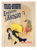 "Reproduction of a Poster Advertising ""Emile D'Alencon "" Every Evening at the Folies-Bergeres  1893"