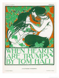 Poster for Tom Halls When Hearts are Trumps Giclée premium par Will H. Bradley