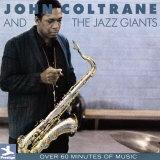 John Coltrane - John Coltrane and the Jazz Giants