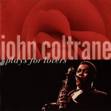 John Coltrane - John Coltrane Plays For Lovers