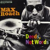 Max Roach - Deeds, Not Words Reproduction d'art par Paul Bacon