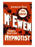 The Great Mcewen  Famous Scottish Hypnotist