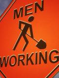 Sign Indicating Men at Work