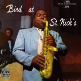 Charlie Parker  Bird at St Nick's