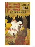 Paris  France - Moulin Rouge La Goulue Valentin le Desosse Poster
