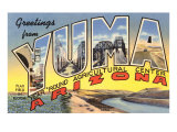 Greetings from Yuma  Arizona