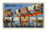 Greetings from Lake Tahoe  California
