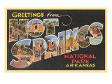 Greetings from Hot Springs  Arkansas