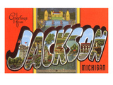 Greetings from Jackson  Michigan