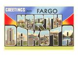 Greetings from Fargo  North Dakota