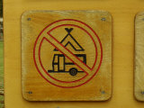 Wooden Camping Prohibited Sign