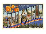Greetings from California  San Luis Obispo