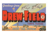 Greetings from Drew Field  Tampa  Florida