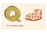 Q is a Pretty Quilt