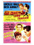 Long  Long Trailer  The / Forever Darling  1954
