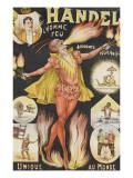 Handel  l'homme feu  acrobate  équilibriste  unique au monde