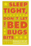 Sleep Tight  Don't Let The Bedbugs Bite (green & orange)