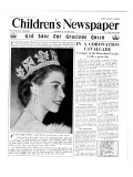 God Save Our Gracious Queen  Front Page of 'The Children's Newspaper'  1953