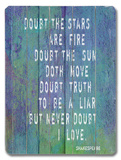 Doubt the Stars are Fire