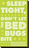 Sleep Tight  Don't Let The Bedbugs Bite (green & white)