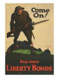 """Come On! Buy More Liberty Bonds""  1918"