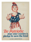 """""""Be Patriotic: Sign Your Country's Pledge to Save the Food""""  1918"""
