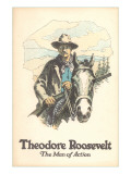 Poster of Theodore Roosevelt  Man of Action